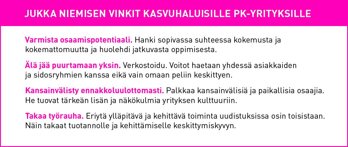 Jukka Nieminen, vinkit kasvuun